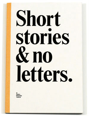 Short stories & no letters by Karoline Swiezynski (Karolinski)