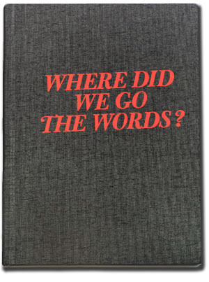 Where do we go the words? by Karoline Swiezynski (Karolinski)